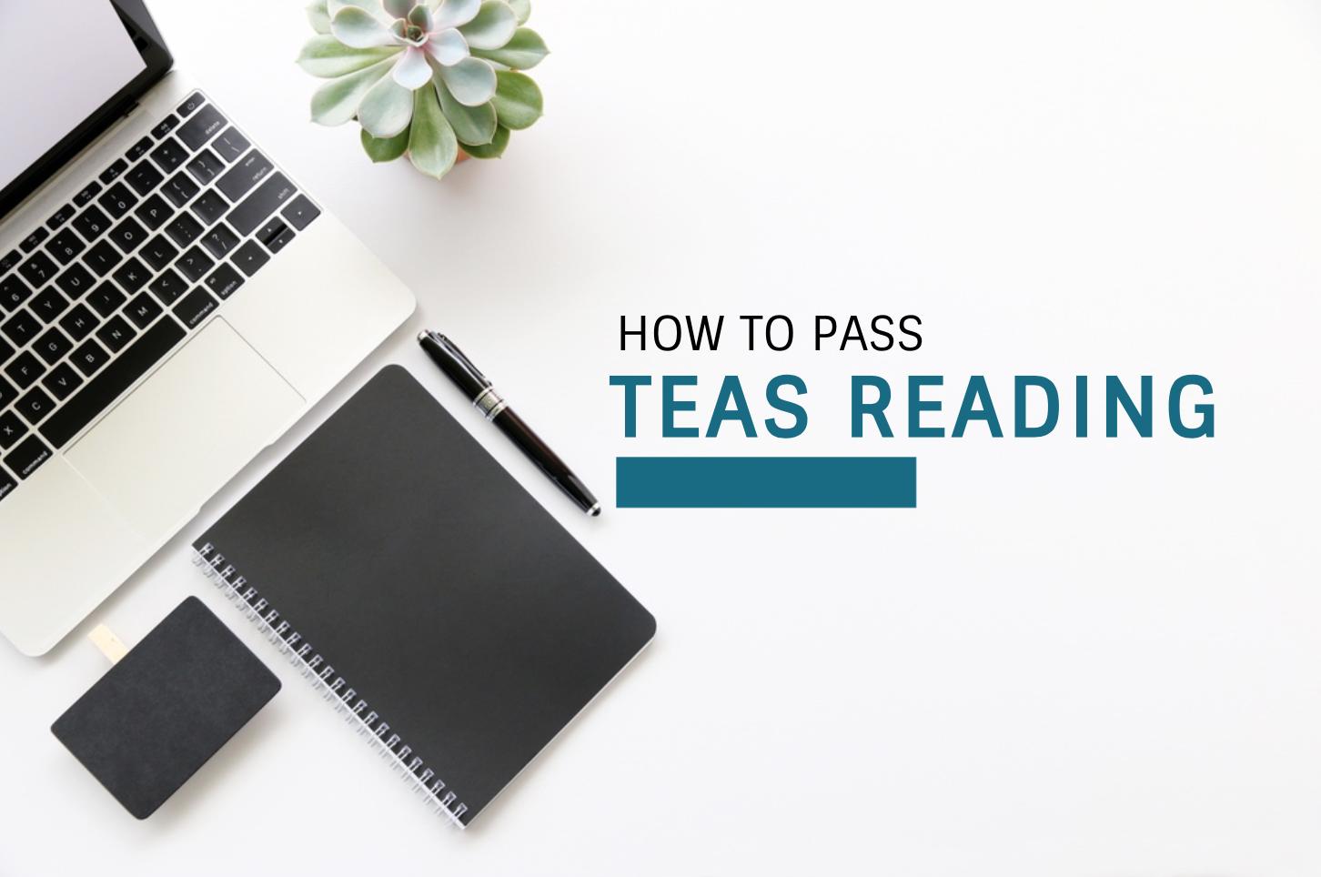 How To Pass TEAS Reading | UGO Prep